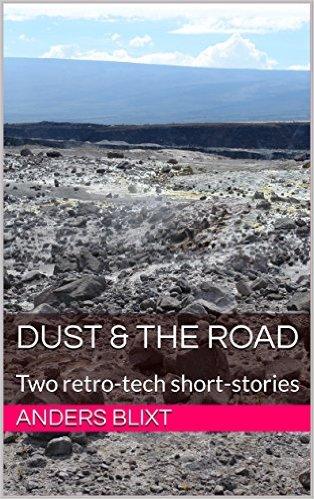 Omslaget på Anders Blixts bok Dust & The road