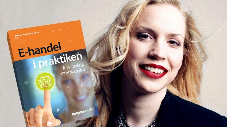 Intervjuad med anledning av boken E-handel i praktiken Hanna-Karin Grensman