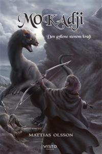Omslaget till boken Mokadji. En man slåss mot ett mytologiskt djur i en oändlig bergstrakt