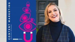 Content marketing Ny bok för dig som vill skapa affärsnytta med hjälp av innehållsmarknadsföring Hanna-Karin Grensman