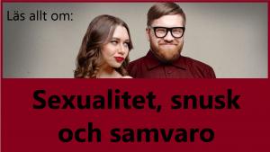Läs allt om sexualitet snusk och samvaro